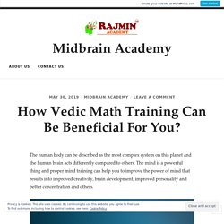 How Vedic Math Training Can Be Beneficial For You?