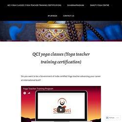 QCI yoga classes (Yoga teacher training certification) – Swasti Ayurveda Yoga Centre