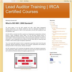 IRCA Certified Courses : What Is ISO 9001: 2008 Standard?