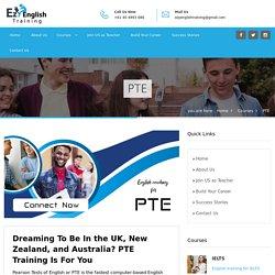 PTE Coaching Cochin, Delhi & Chandigarh