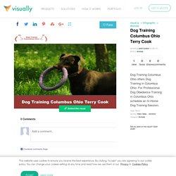 Dog Training Columbus Ohio Terry Cook