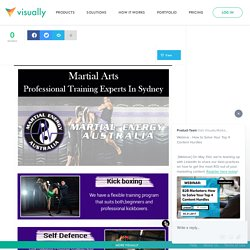 Martial Arts Training Can Give You Higher Levels of Confidence, Energy and Enthusiasm