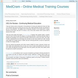 MedCram - Online Medical Training Courses: CEU for Nurses - Continuing Medical Education