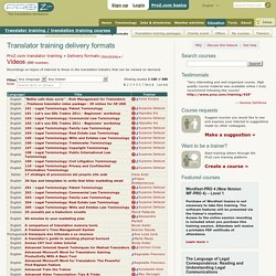 Training course delivery method and format - Videos - ProZ.com translator training