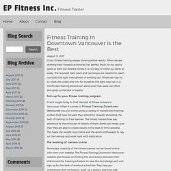 Fitness Training In Downtown Vancouver Is the Best