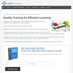 Quality Training for Effective Learning