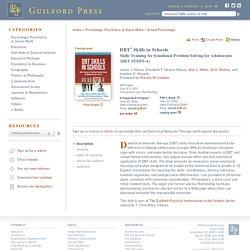 DBT® Skills in Schools: Skills Training for Emotional Problem Solving for Adolescents (DBT STEPS-A)