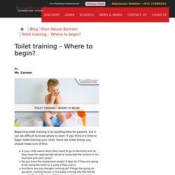 Toilet training where to begin