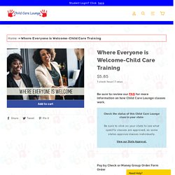 Child Care Training Where Everyone is Welcome
