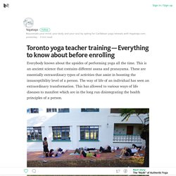 Toronto yoga teacher training – Everything to know about before enrolling