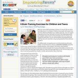 6 Brain Training Exercises for Children and Teens