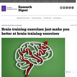 Brain training exercises just make you better at brain training exercises – Research Digest