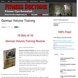 German Volume Training The 10 Sets Of 10 Method Of Muscle Building