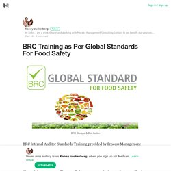 BRC Training as Per Global Standards For Food Safety
