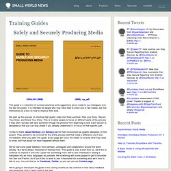 Safely and Securely Producing Media | Small World News