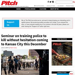 Seminar on training police to kill without hesitation coming to Kansas City this December