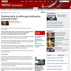 Training India: Is skills gap holding the economy back?