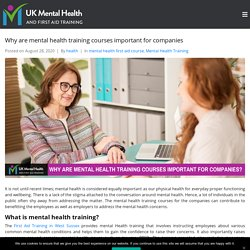 Why are mental health training courses important for companies?