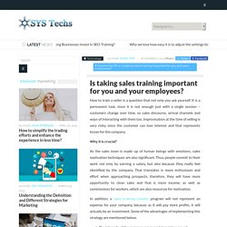 Is taking sales training important for you and your employees?