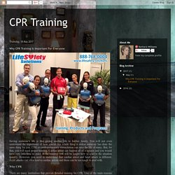 CPR Training: Why CPR Training Is Important For Everyone