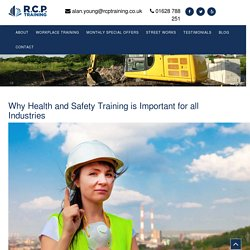 Why Health and Safety Training is Important for all Industries