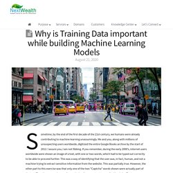Why is Training Data important while building Machine Learning Models - NextWealth