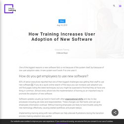 How Training Increases User Adoption of New Software?