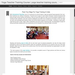 yoga teacher training course india : Pack Your Bags For Yoga Training In India