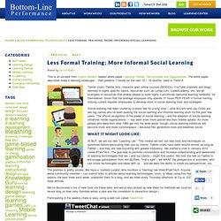 Less Formal Training; More Informal Social Learning