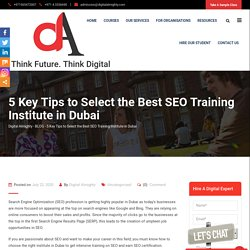 5 Key Tips to Select the Best SEO Training Institute in Dubai
