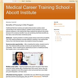 Benefits of choosing Abcott Institute for CNA Program