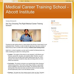 How to choose the Right Medical Career Training Institute?