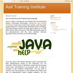 Asit Training Institute: Use of Learning Java Programming Language