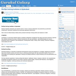 DevOps training institutes in Hyderabad : Gurukul Galaxy