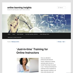 'Just-in-time' Training for Online Instructors