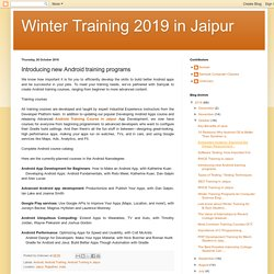 Winter Training 2019 in Jaipur: Introducing new Android training programs