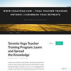 Toronto Yoga Teacher Training Program: Learn and Spread the Knowledge