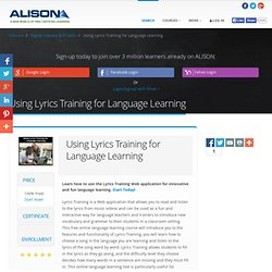 Using Lyrics Training for Language Learning