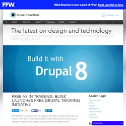 Free as in Training. Blink Launches Free Drupal Training Initiative