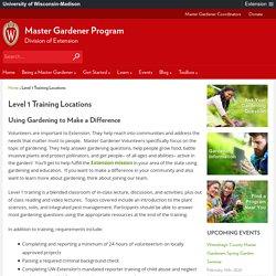 Level 1 Training Locations – Master Gardener Program