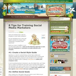 8 Tips for Training Social Media Marketers