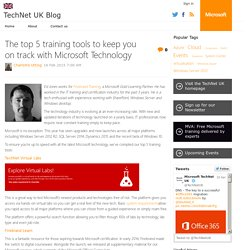 The top 5 training tools to keep you on track with Microsoft Technology - TechNet UK Blog
