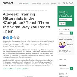 Adweek: Training Millennials in the Workplace? Teach Them the Same Way You Re...
