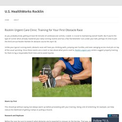 Rocklin Urgent Care Clinic: Training for Your First Obstacle Race