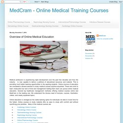 MedCram - Online Medical Training Courses: Overview of Online Medical Education