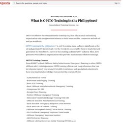 What is OPITO Training in the Philippines? - Maritime and Offshore Blog - Quora