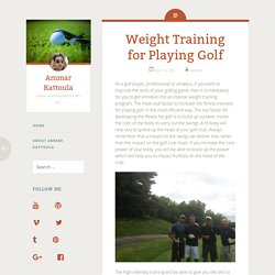 Weight Training for Playing Golf - Ammar Kattoula