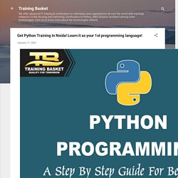 Get Python Training In Noida! Learn it as your 1st programming language!