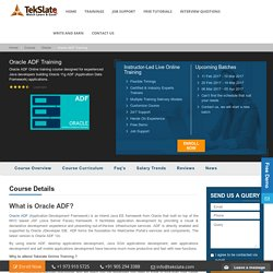 Oracle ADF Training Online With Live Projects And Job Assistance