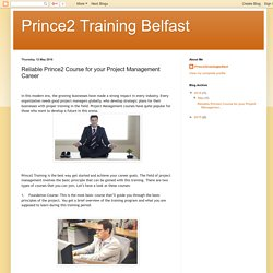 Prince2 Training Belfast: Reliable Prince2 Course for your Project Management Career